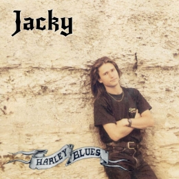 Jacky CD Harley Blues Nachauflage